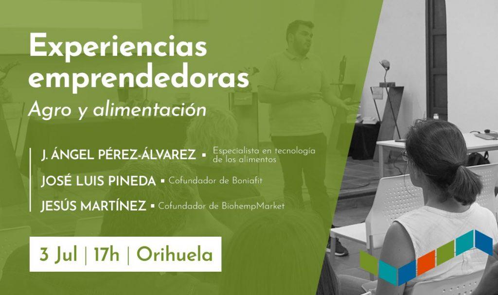030719 Experiencia Emprendedora Agro Orihuela