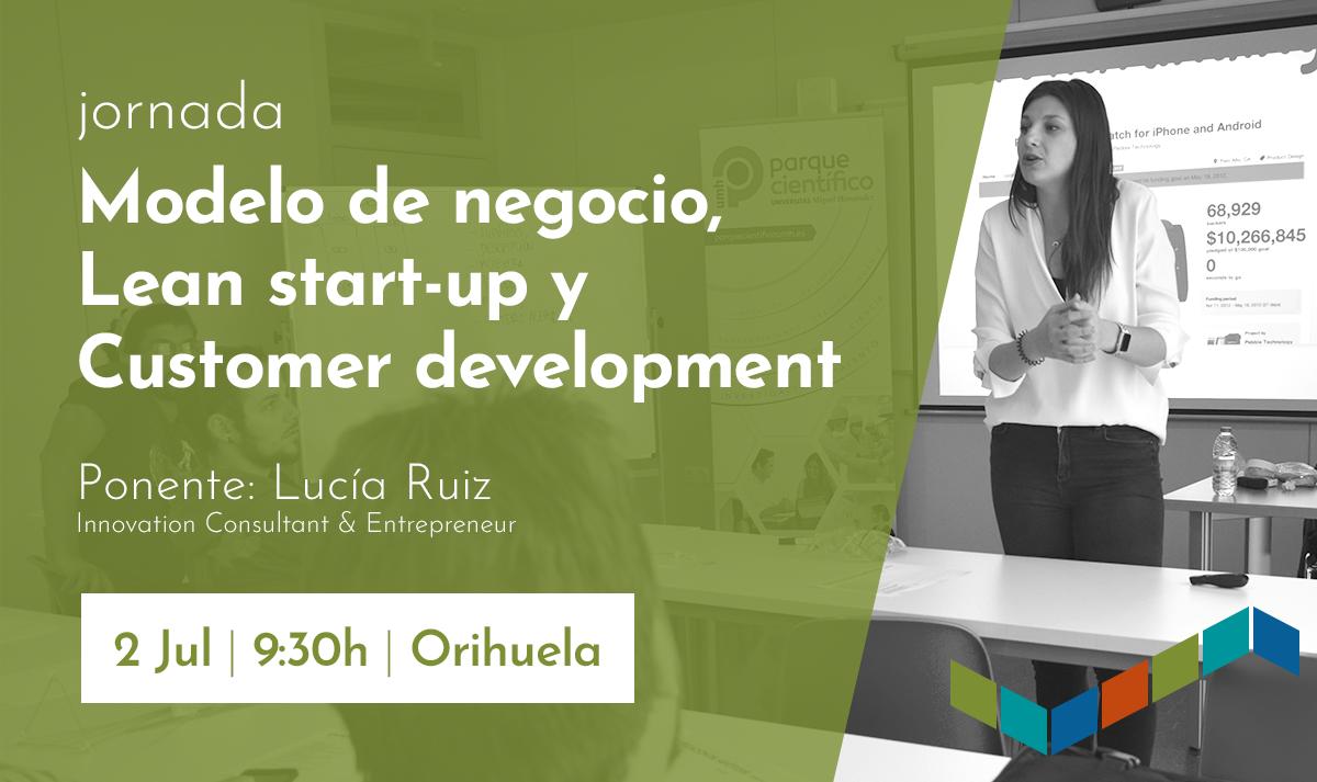 Modelos de negocio, metodología Lean Start-up y desarrollo de clientes